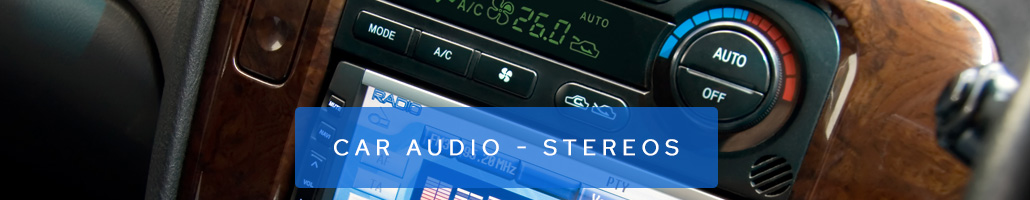 Car Audio - Stereos