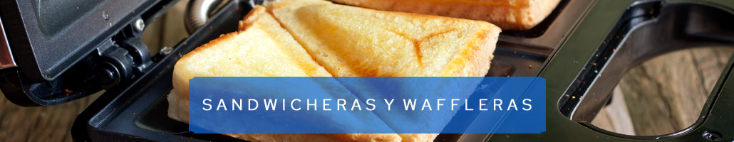Sandwicheras - Waffleras